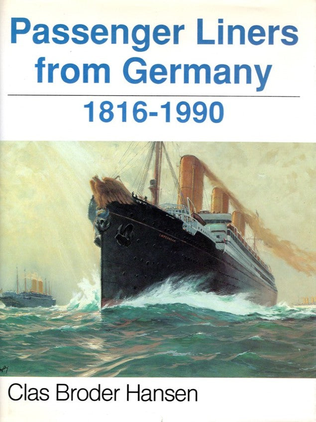 "Various: pre-war - ""Passenger Liners from Germany 1816-1990"""