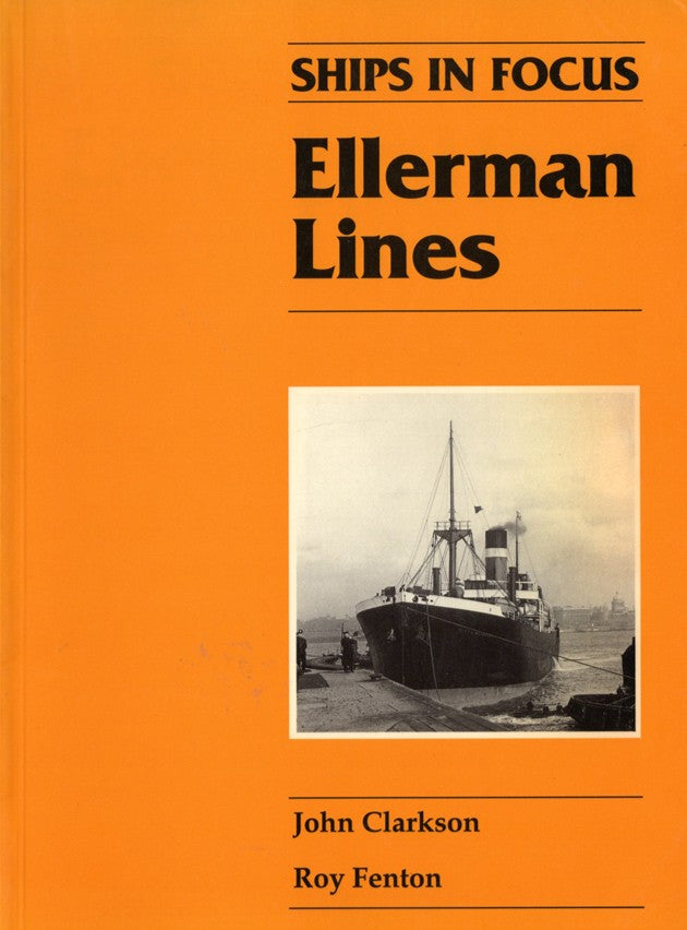"Various Ships - ""Ships in Focus: Ellerman Lines"""