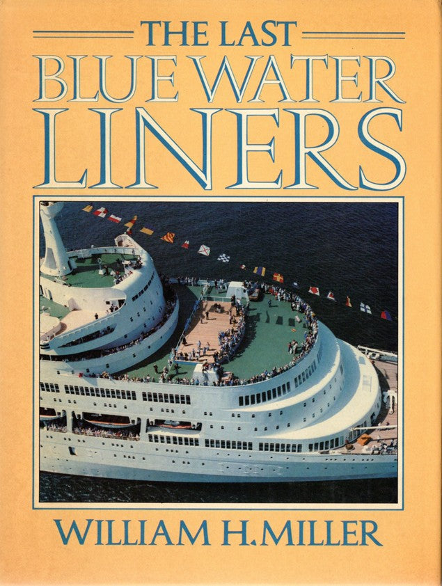 "Various Ships: ""The Last Blue Water Liners"" by Miller"