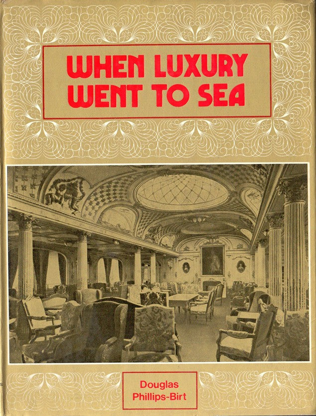 "Various: pre-war - ""When Luxury Went to Sea"""