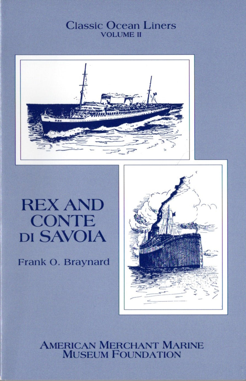 CONTE DI SAVOIA/ REX - Classic Liners by Braynard