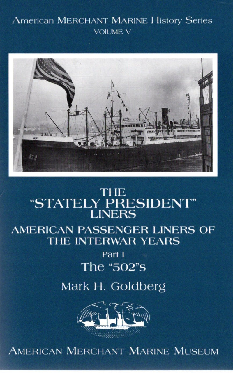 "Various: pre-war - ""The Stately President Liners"" by Mark Goldberg"
