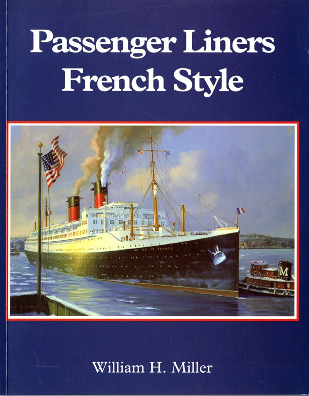 "Various Ships - ""Passenger Liners French Style"""