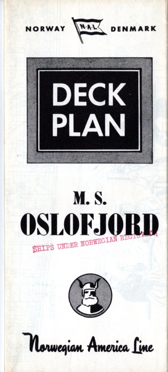 OSLOFJORD: 1949 - Fold-out deck plan from 1950s or 60s