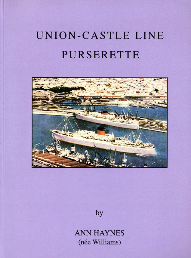"Various Ships - ""Union-Castle Line Purserette"""