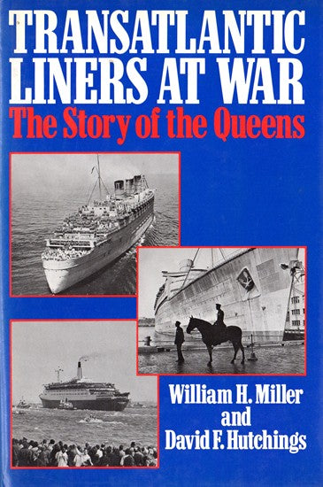 "QM/ QE/ QE2 - ""Transatlantic Liners at War"""