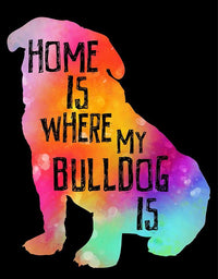 Home Is Where My Bulldog Is - Single Panel Portrait