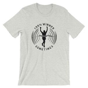 100% Winner Sometimes - Unisex Tee - T-Shirt - Sportsball Supply Co.