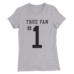 True Fan #1 - Womens Tee - T-Shirt - Sportsball Supply Co.