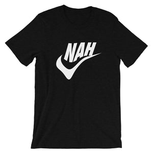 Nah - Unisex Tee - T-Shirt - Sportsball Supply Co.