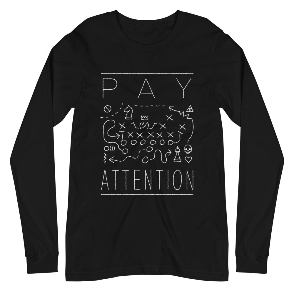 Pay Attention - Funny Cool Sports Long Sleeve Black Shirt - Sportsball Supply Co.