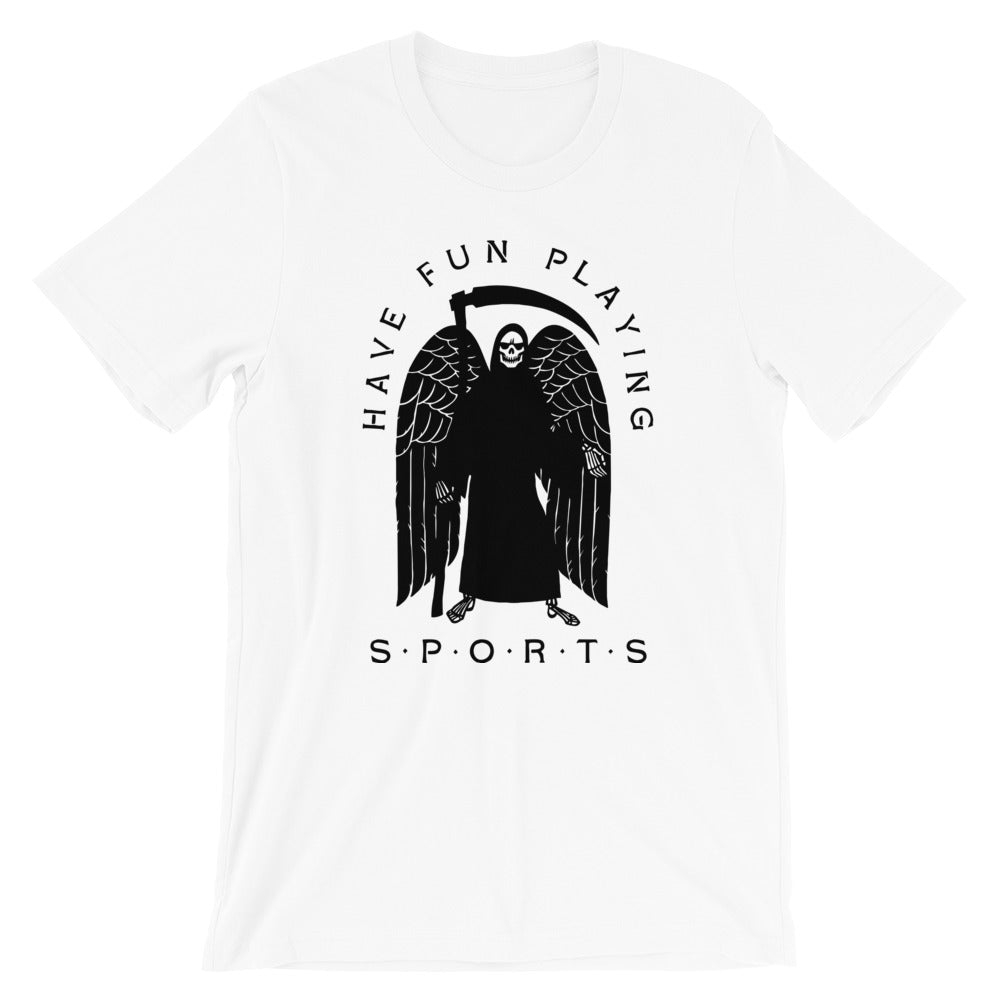 Have Fun - Unisex Tee - T-Shirt - Sportsball Supply Co.