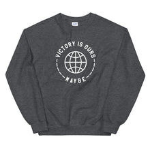 Victory Is Ours Maybe - Dark Grey Sweatshirt - Funny Sports Shirt - Sportsball Supply Co.