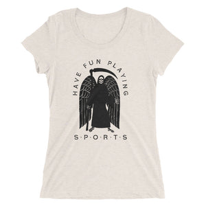 Have Fun - Womens Triblend Tee - T-Shirt - Sportsball Supply Co.