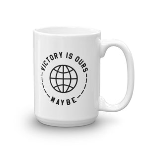 Victory Is Ours Maybe Mug - Goodies - Sportsball Supply Co.