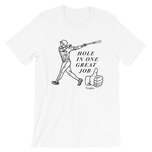 Hole In One Unisex Tee -  - Sportsball Supply Co.