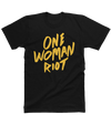 One Woman Riot Tee