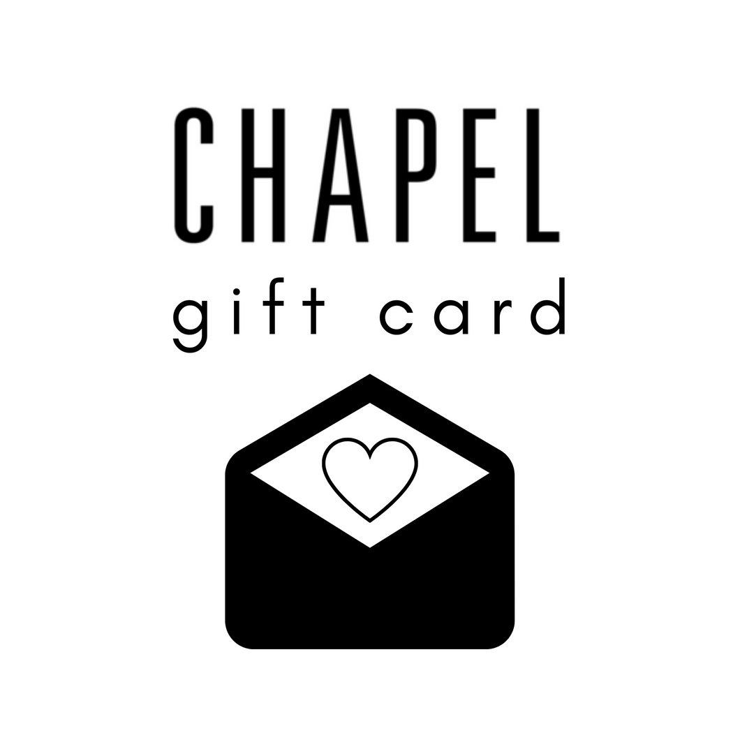 CHAPEL GIFT CARD