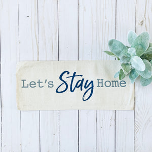 Neutral Panel: Lets Stay Home