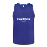 #TeamYahweh Men's Premium Tank - Everything Psalms