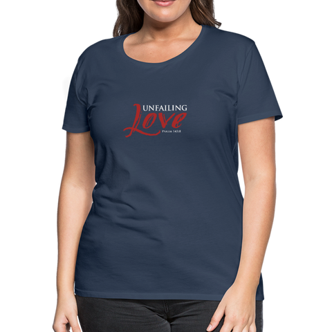 Unfailing Love Women's Premium T-Shirt - navy