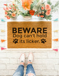 Beware Dog Can't Hold It's Licker Doormat