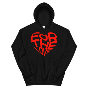 For The Love Hoodie