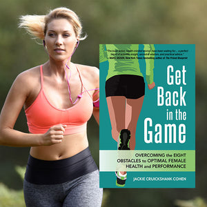 Get Back in the Game: An essential resource for active women. Now available in hardcover!