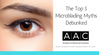 The Top 5 Microblading Myths Debunked