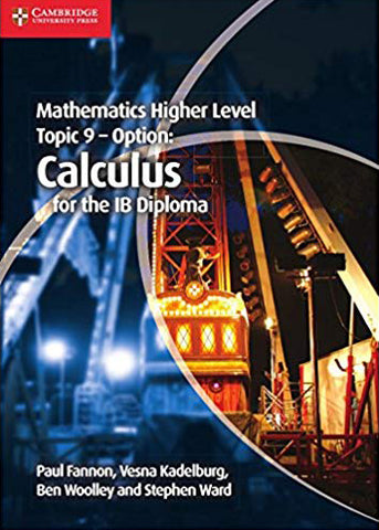 Mathematics Higher Level Topic 9 - Option: Calculus for the IB Diploma Option