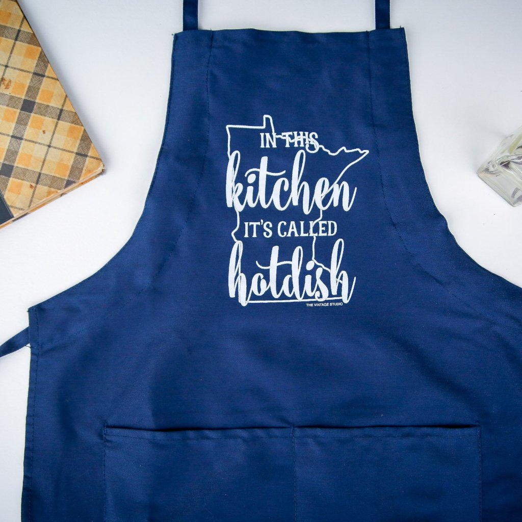 Minnesota In This Kitchen It's Called Hotdish Apron