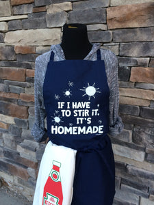 If I Have to Stir It, It's Homemade Apron