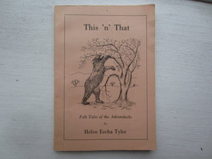 This 'n' That  By: Helen Escha Tyler, Signed.