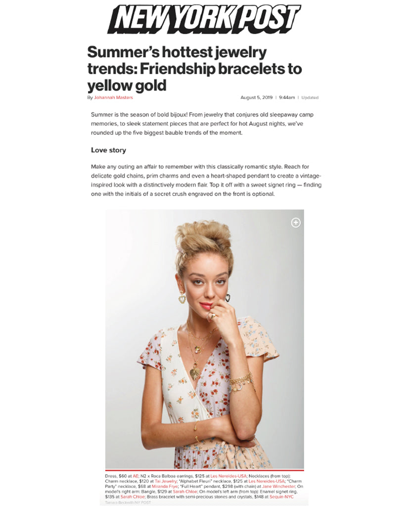 "New York Post featured Les Néréides USA in a piece titled ""Summer's hottest jewelry trends: Friendship bracelets to yellow gold"""