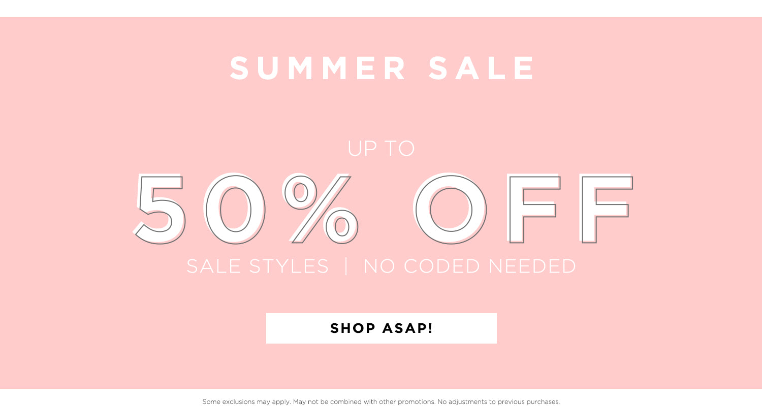 Summer Sale. Up to 50% Off . Sale Styles : No Code Required. Shop ASAP!