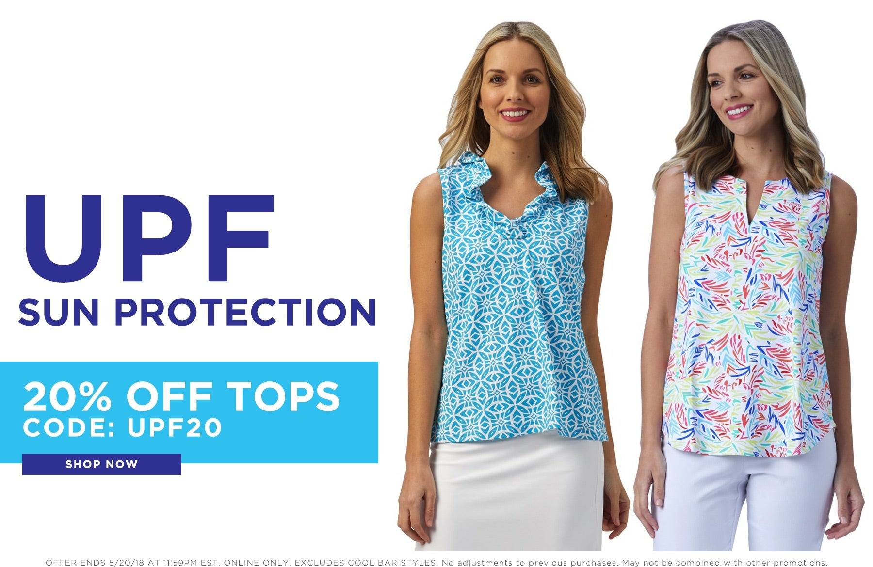 UPF Sun Protection. 20% Off Tops. Code: UPF20. Shop Now.