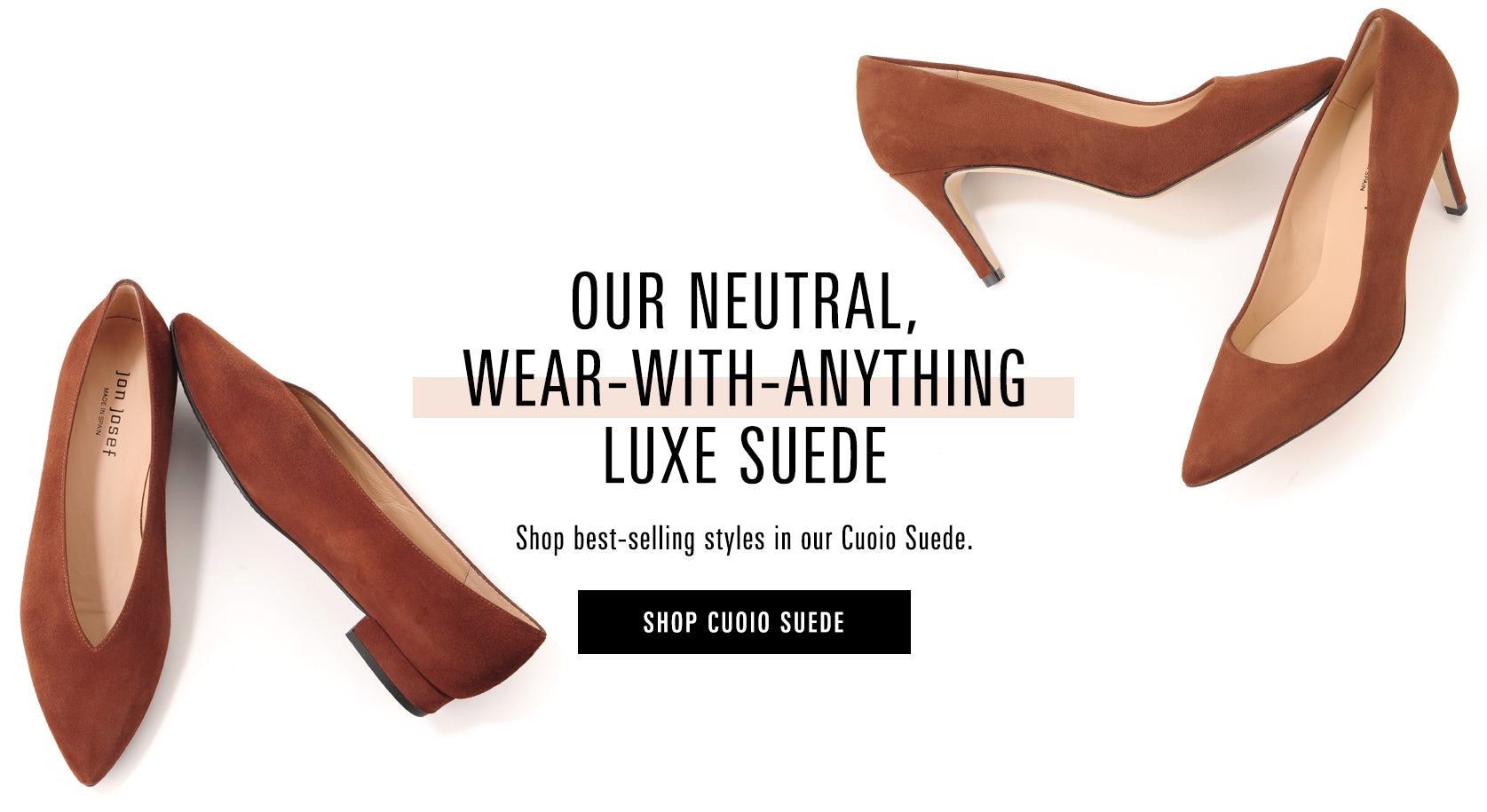 Shop the all new Cuoio Suede in our best-selling timeless silhouettes