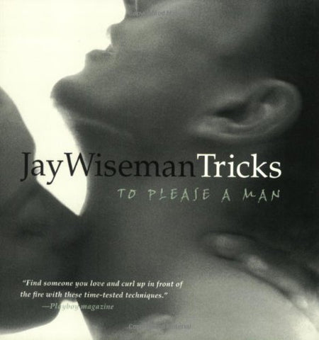 Tricks To Please A Man Book by Jay Wiseman
