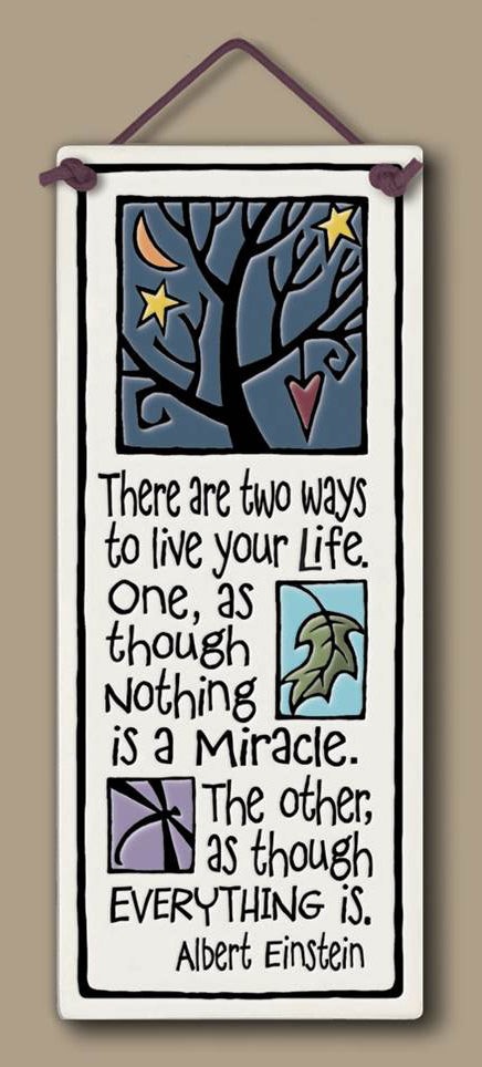 Miracle Wall Plaque (Einstein Inspirational Quote)