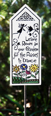 Garden Gifts Garden Plaque Garden Stake Inspirational Gifts Leave Room Garden Fairies Made in USA