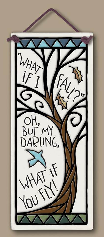 What if I Fall? Inspirational Wall Plaque