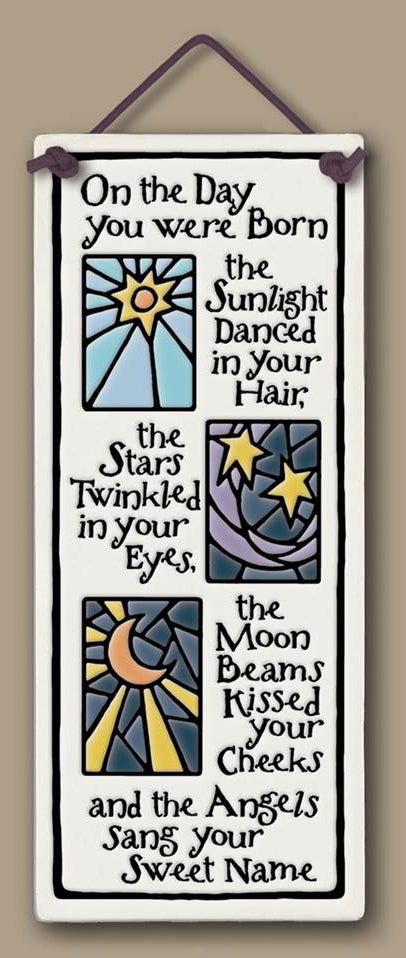 On the Day You Were Born Wall Plaque