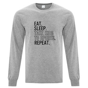 NSGSC Tee Long Sleeve Adult - Eat, Sleep,Take Kids to Sports, Repeat