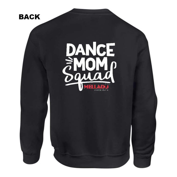 Mellado Dance Mom Crew Neck Sweatshirt - Adult