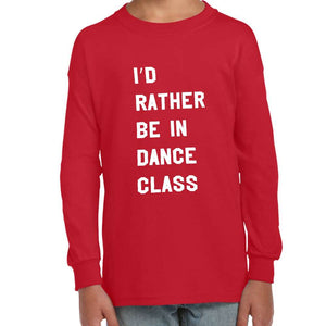 I'd Rather Be in Dance Class Tee - Youth