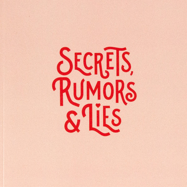 Secrets, Rumors and Lies