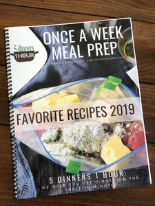 5 Dinners 1 Hour 2019 Prepper Favorites Cookbook