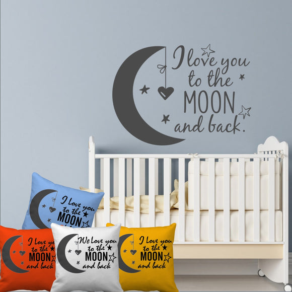I Love You To The Moon and Back - Wall Decal - (2 Sizes)