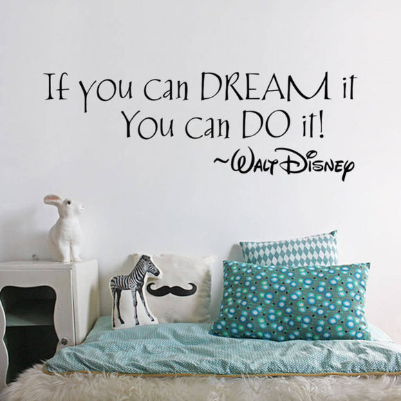 IF YOU CAN DREAM IT YOU CAN DO IT Inspiring Wall Decal