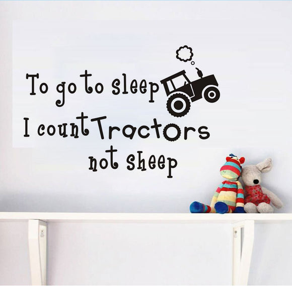 To Go To Sleep I Count Tractors Not Sheep | Wall Decal | FREE SHIPPING!
